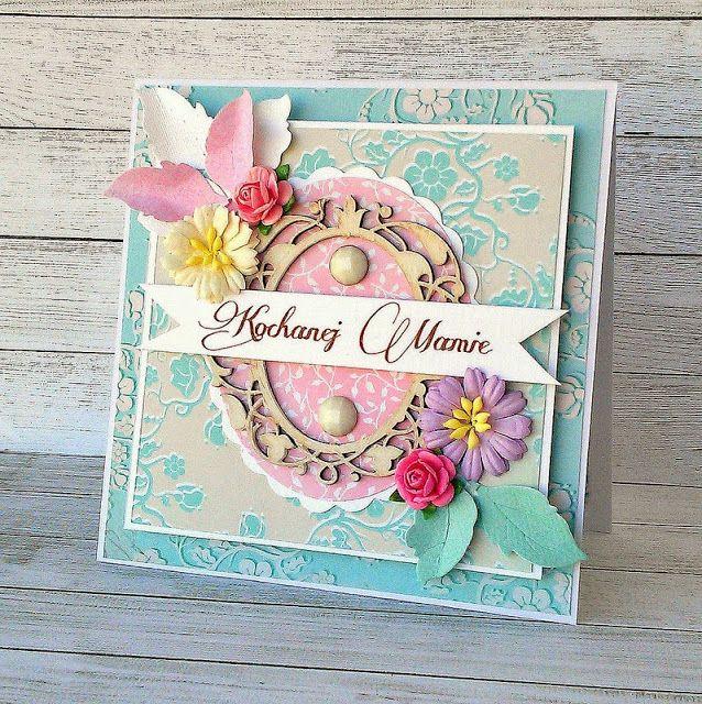 Kartka dla Mamy http://niebiesko-oka.blogspot.com/