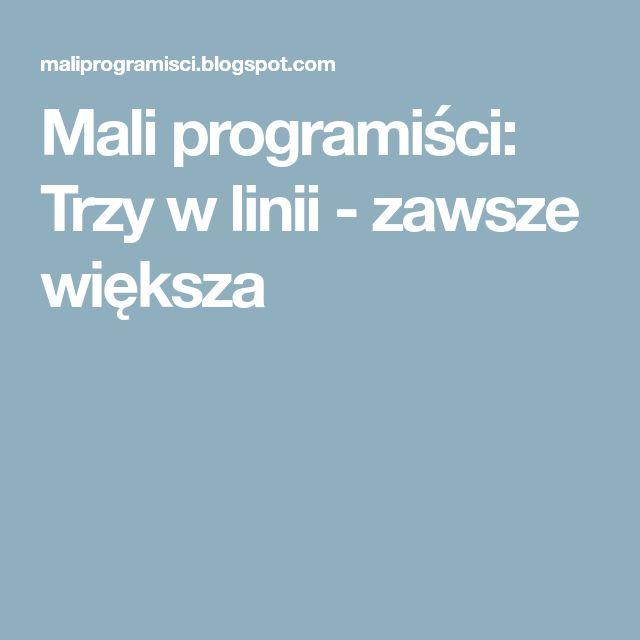 Mali programiści: Trzy w linii - zawsze większa