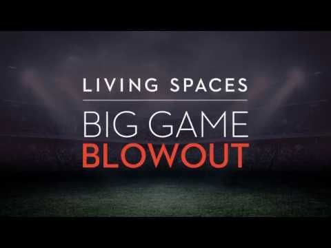 *Expired* Big Game Blowout | Living Spaces