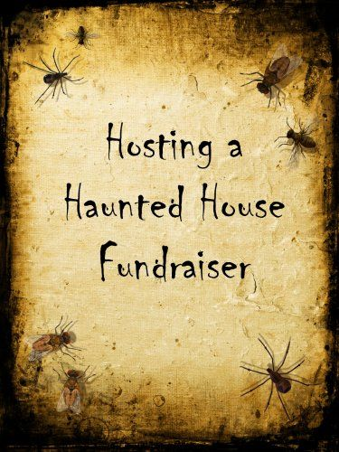 101 ideas to create a scary haunted house - Halloween Fundraiser Ideas