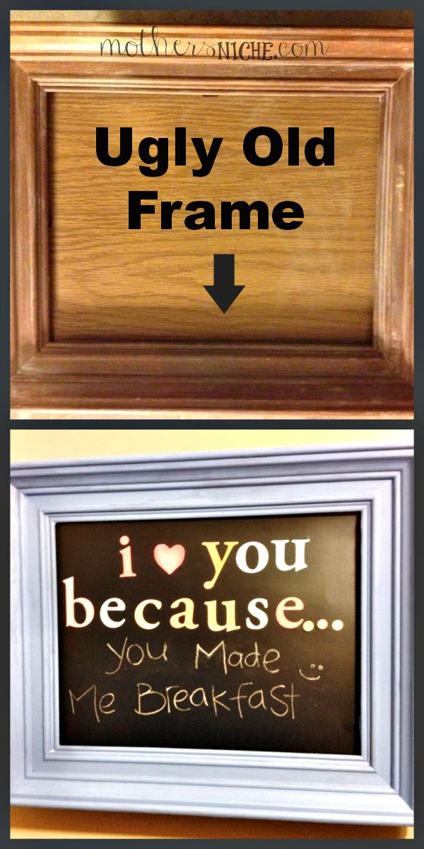 """I Love You Because.."" Turn an old frame into a fun way of showing your love and appreciation to your kids or spouse"