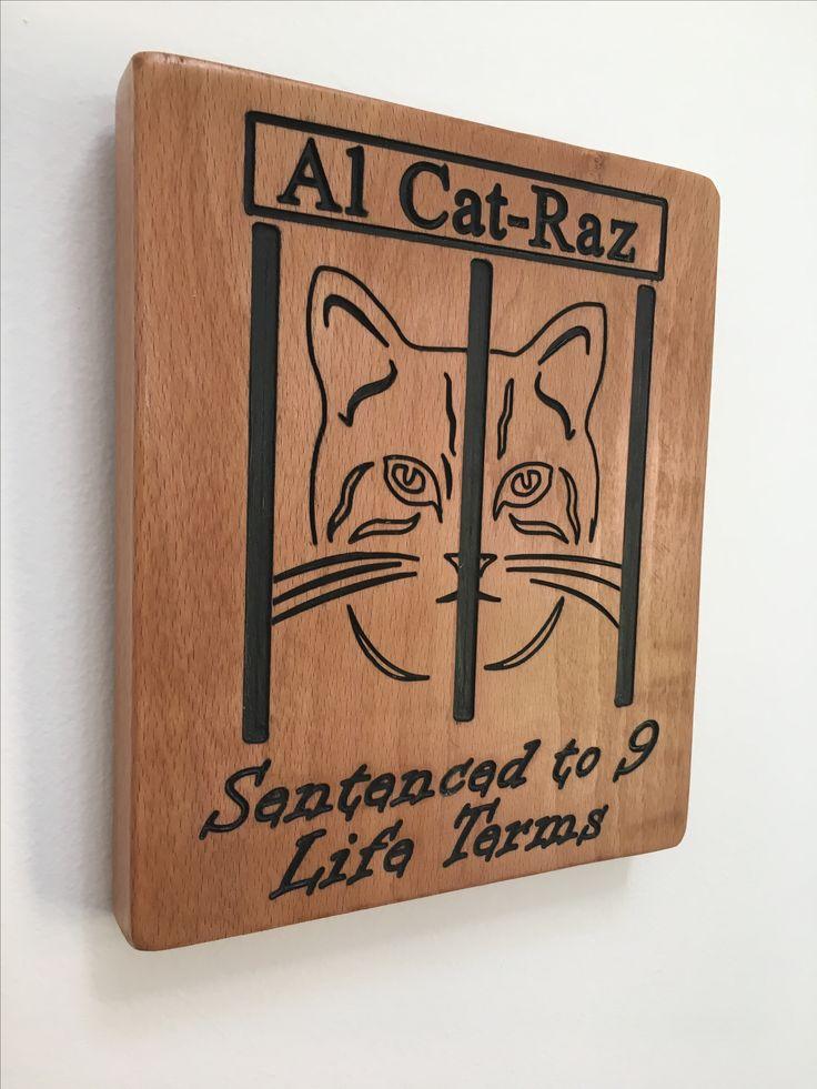 Purrrfect gift for cat lovers! Solid wood Al Cat-Raz sign! www.craftsandgiraffes.co.uk