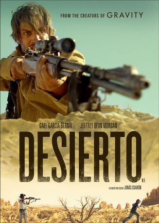 Desierto (2015) ... When their truck suddenly breaks down, a migrant named Moises (Gael García Bernal) leads 13 others on a trek through the harsh terrain along the US-Mexico border. Desperate and on the run, the survivors find themselves in a fight for their lives against a psychotic sniper, Sam (Jeffrey Dean Morgan) and his vicious hunting dog, Tracker. Moises must now use his wits and instincts to kill the relentless predator before he claims more victims. (22-Apr-2017)