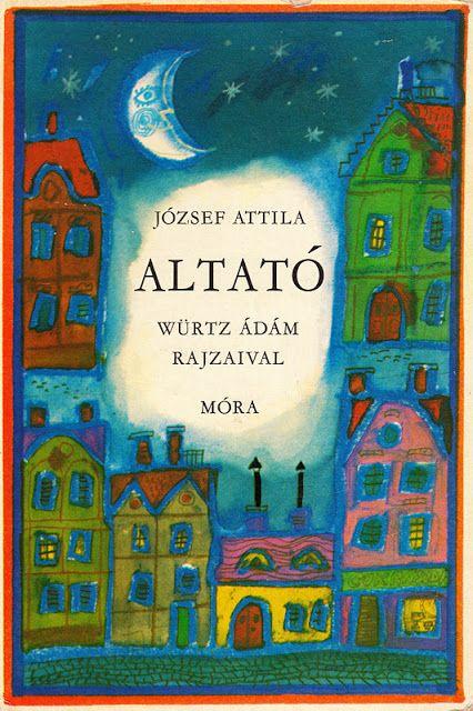 József Attila: Altató, Würtz Ádám rajzaival