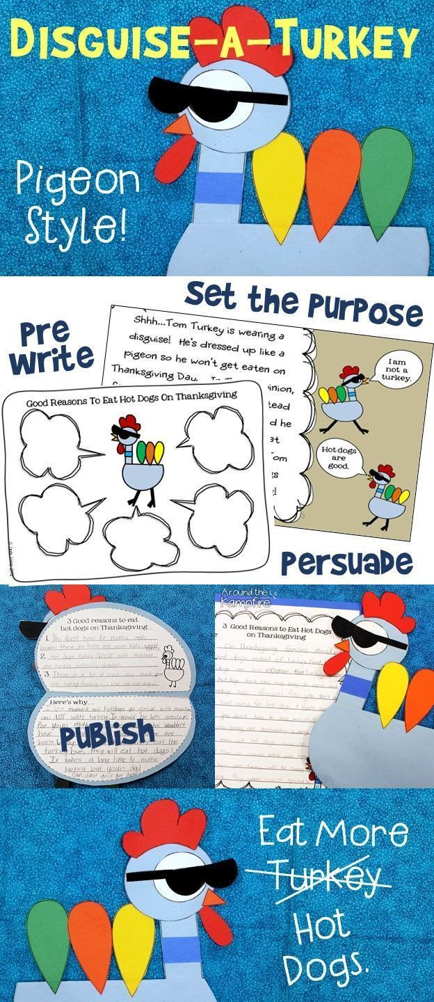 Here's a fun twist on disguise a turkey with a Thanksgiving writing component!  Poor Tom Turkey disguises himself as the Pigeon so he won't be eaten on Thanksgiving. Students help Tom persuade their family to eat hot dogs instead of turkey inside this adorable pigeon turkey craft booklet! Prewriting minilesson and graphic organizer printables set the purpose and will have your kids giggling like crazy!