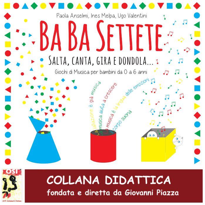CiaU: Ba Ba Settete - Giochi di Musica per bambini da 0 a 6 anni / Un CD rivolto ai genitori, alle educatrici di asilo nido, alle maestre della scuola dell'infanzia e agli educatori musicali per giocare la buona musica nella vita quotidiana dei bambini a casa e a scuola.