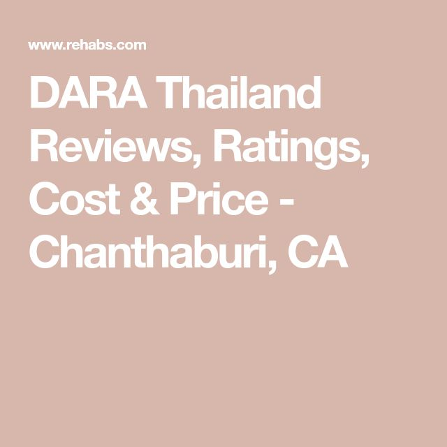 DARA Thailand Reviews, Ratings, Cost & Price - Chanthaburi, CA