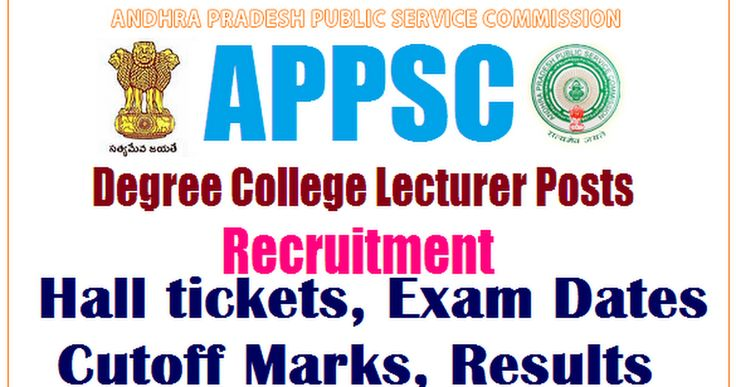 APPSC Degree Lecturers Recruitment Hall tickets, Exam Dates 2017   psc.ap.gov.in