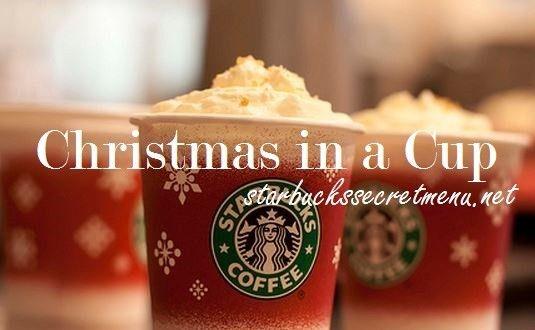 Starbucks Secret Menu: Christmas in a Cup Latte | Starbucks Secret Menu