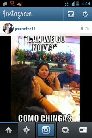 Mexicans be like, girls be like, instajokes, instafunny, instaquotes, instagram funnies, funny, latino, hispanic