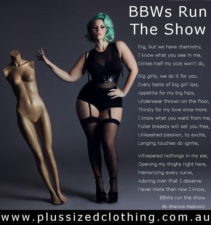 BBWs run the show. Please visit our plus size clothing online store at: http://plussizedclothing.com.au