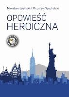 Poznaj tajemnice Wrocławia z całkiem innej strony - Mirosław Jasiński Mirosław Spychalski - Opowieść heroiczna - eBook ePub, Mobi