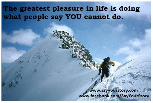 Quotes About Mount Everest: Say Your Story Quotes