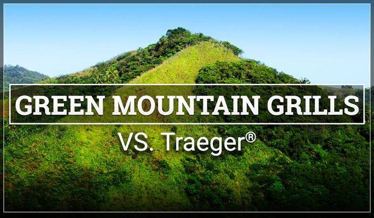 Green Mountain Grills vs Traeger