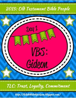 TLC VBS: Old Testament Bible People Day 1 is Gideon