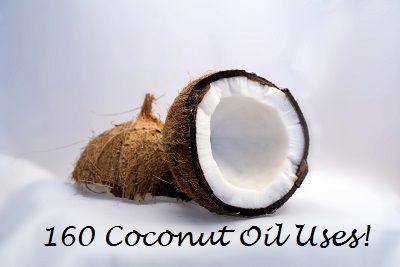 160 coconut oil uses....this stuff is amazing.  I had no idea it had so many uses...