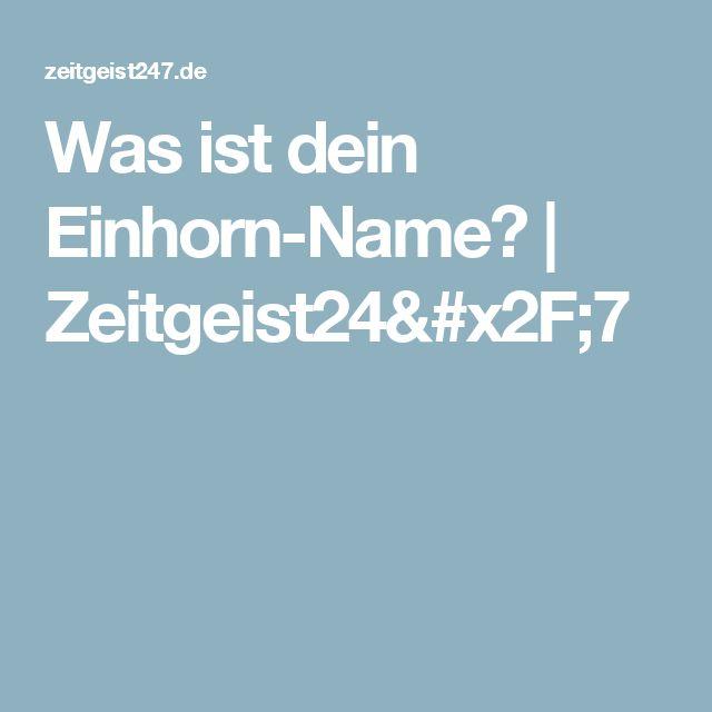 Was ist dein Einhorn-Name? | Zeitgeist24/7