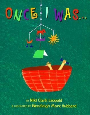 Leopold,  Niki  Clark.  Once  I  Was…  Putnam,  1999.  (0399231056)  Everyone  and  everything  changes.  Something  small  becomes  part  of  something  big.  Once  upon  a  time  you  were  one  way,  but  you  can  bet  that  you'll  be  different  when  you're  even  just  a  little  bit  older.