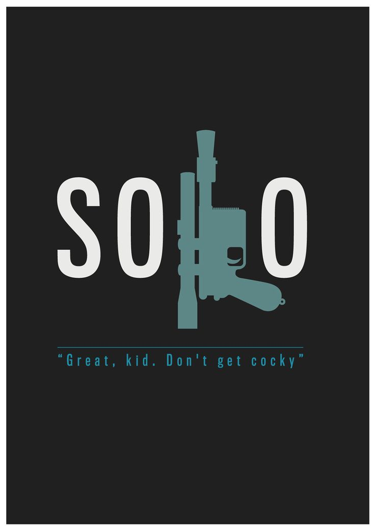 Star Wars: Han Solo - Don't Get Cocky Created by Jack Carpenter