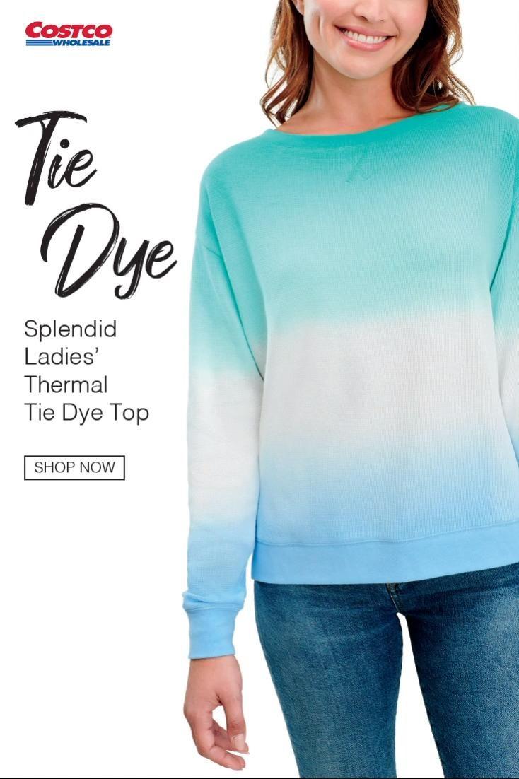 Splendid Ladies Thermal Tie Dye Top Video In 2021 Casual Outfits Tie Dye Top Tie Dye [ 1102 x 734 Pixel ]