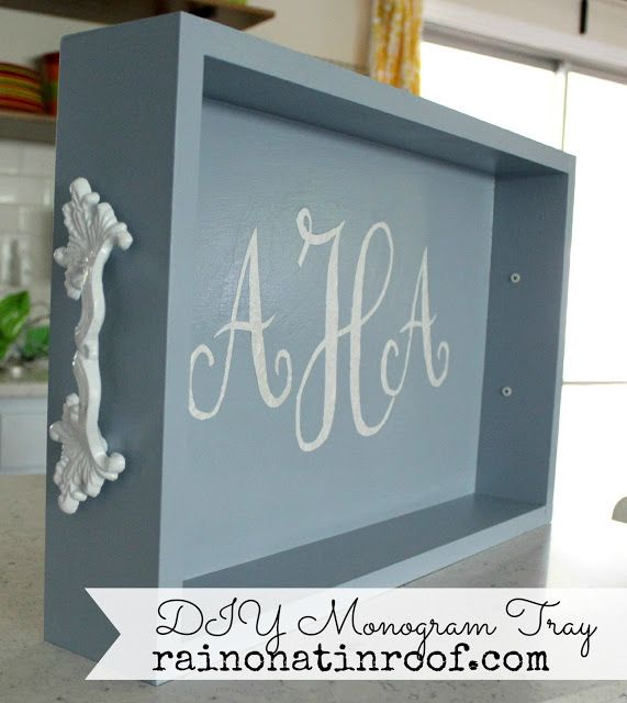 DIY Monogram Tray (Yep, another one)