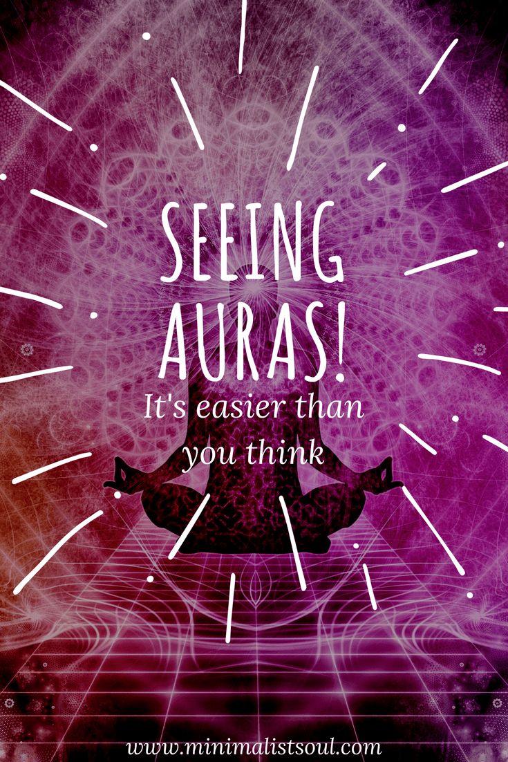 Seeing Auras | How to see auras | Spirituality | Minimalist Soul | Nathalie Bonilla