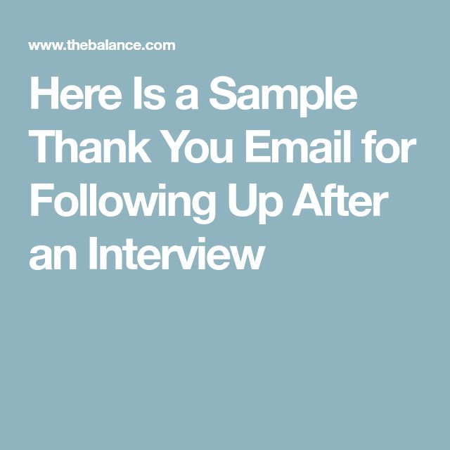 Here Is a Sample Thank You Email for Following Up After an Interview