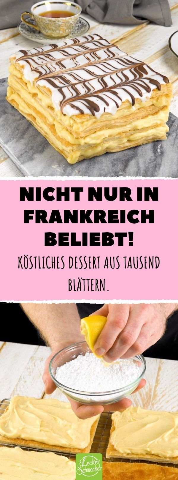 Not only popular in France! Delicious dessert from a thousand leaves. #lec …   – Desserts – Nachtisch – Nachspeise