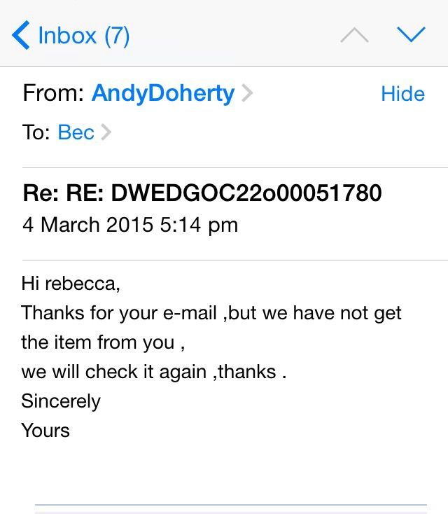 Screenshot of the email I was sent after giving them proof my dress was delivered back to them. I don't think I will ever get my money back. 8 months now of fighting them.
