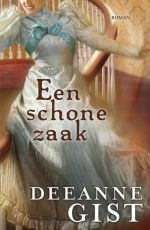 Gist, Deeanne - Een schone zaak