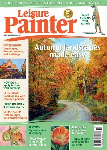 November 2017 Leisure Painter. Buy online, http://www.painters-online.co.uk/