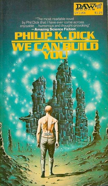 """vintagesciencefictionbookcovers: """" We Can Build You (1972) by Philip K. Dick. 1975 cover by Eddie Jones. """""""