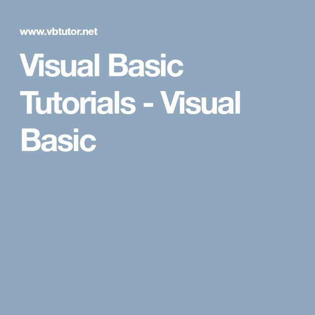 Visual Basic Tutorials - Visual Basic