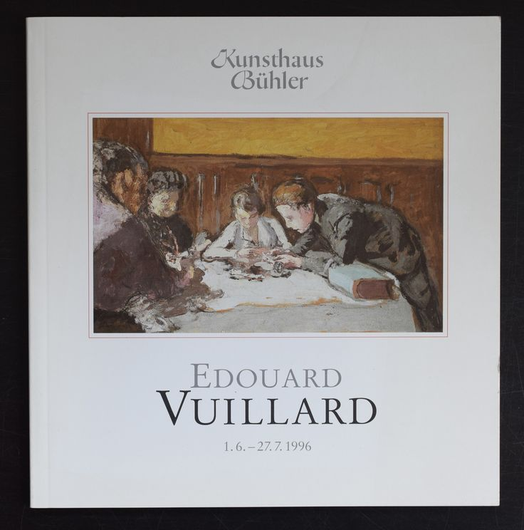 Artist/ Author: Edouard Vuillard Title : Edouard Vuillard Publisher: Kunsthaus Buhler Text / Language: german Measurements: 8.8 x 8.5 inches Condition: mint-