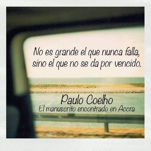 «No es grande el que nunca falla, sino el que no se da por vencido.» - @Paulo Coelho  - http://planetadelibros.com/l-114836 #Derrota #PauloCoelho #ComunidadCoelho www.comunidadcoelho.com @Planetadelibros.com.com.com.com