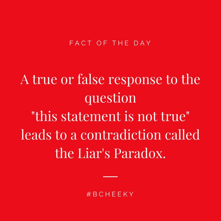Fact of the Day   The Liar's Paradox   www.bCheekyApp.com