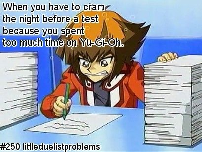 Little Duelist Problems Almost guilty of that, but no...