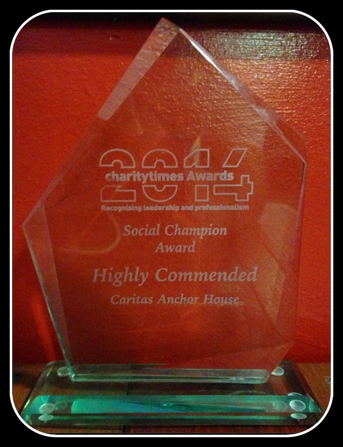 So very proud to be highly commended as a Social Champion at the Charity Times Awards. This award is given to those who have delivered outstanding service to their end beneficiaries, www.caritasanchorhouse.org.uk/how-we-help