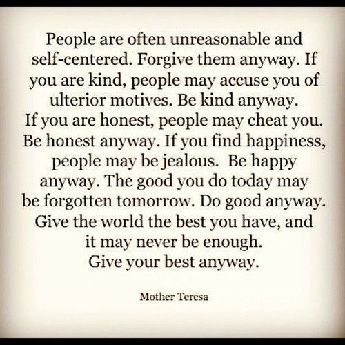 Sister Teresa Quotes: Give Your Best Anyway -- Mother Teresa