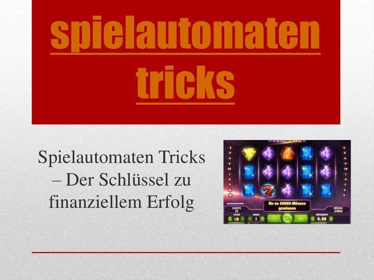 Durchsuchen Sie diese Website http://www.spielautomatentricks.eu/ für weitere Informationen auf spielautomaten tricks.Nach der Probezeit erhält der Erfinder des Spielautomaten Tricks 50 % der Einnahmen, was ich für völlig gerechtfertigt halte, da ich den Spielautomaten Trick ja nur benutze. Erziele ich also einen Gewinn von 2000 € am Tag, bleiben mir immer noch 1000 € übrig – genug um im Luxus zu leben.