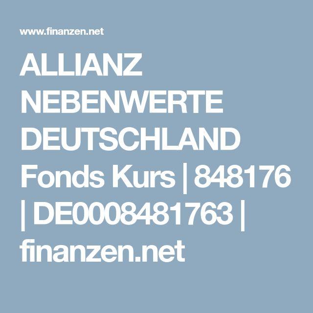 ALLIANZ NEBENWERTE DEUTSCHLAND Fonds Kurs | 848176 | DE0008481763 | finanzen.net