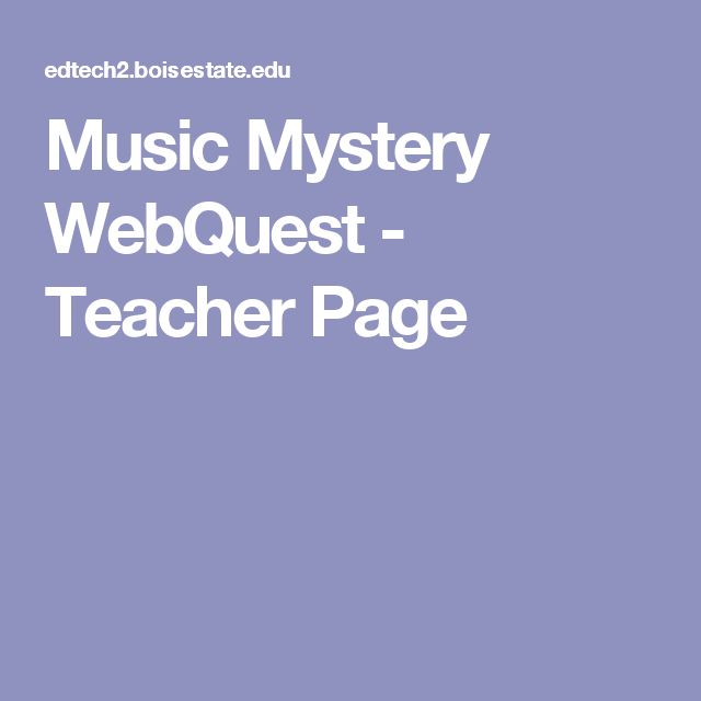 Music Mystery WebQuest - Teacher Page