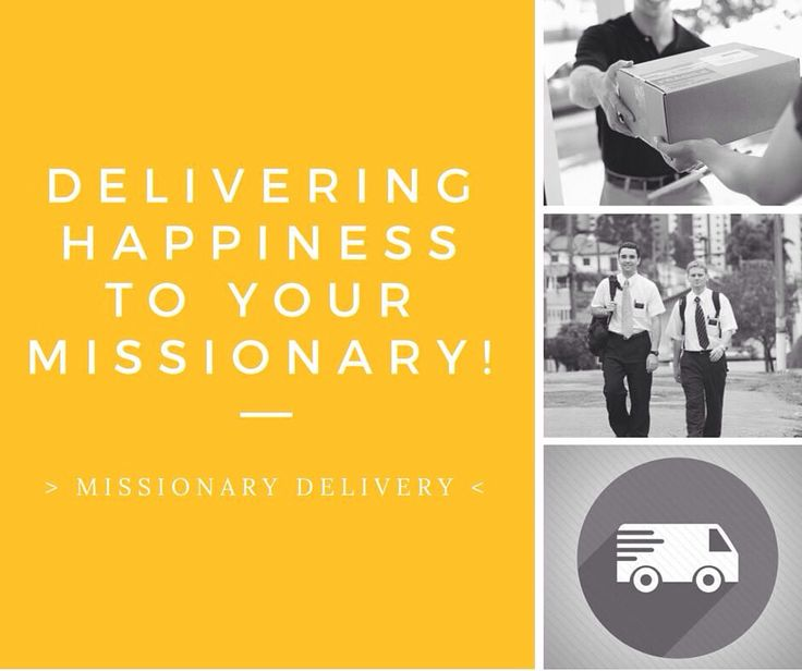 Delivering happiness to your Missionary