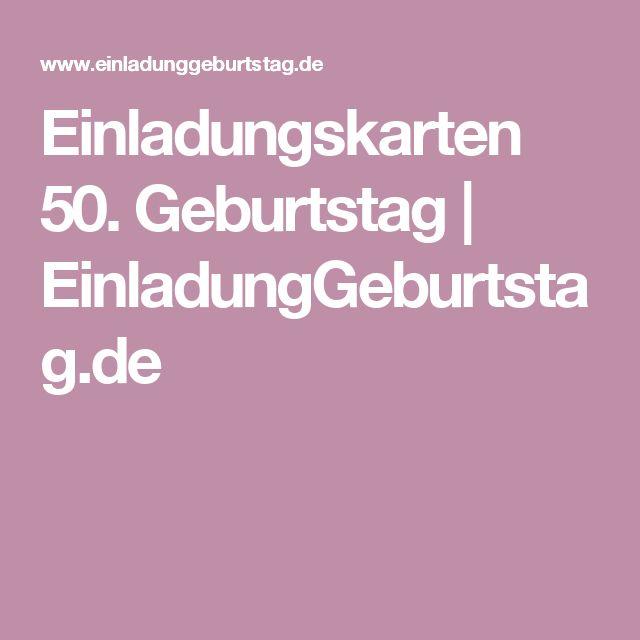 Einladungskarten 50. Geburtstag | EinladungGeburtstag.de