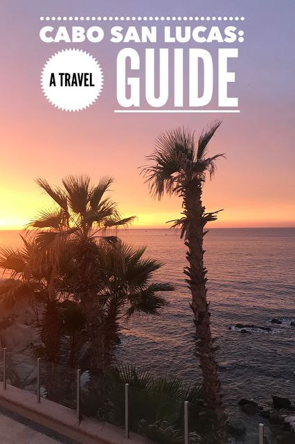 Travel Guide to Cabo San Lucas, including a review of Sirena del Mar, restaurants and activities.