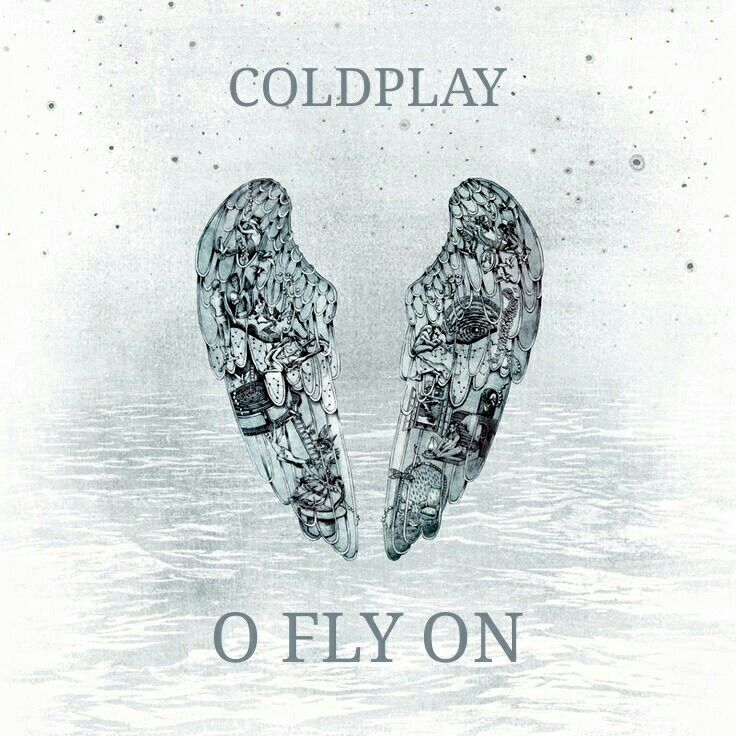 "Coldplay ""O"", Coldplay Ghost Stories, Coldplay Álbum, Coldplay Fly On, Coldplay ""O"" Fly On, Coldplay ""O"" Fly On Álbum, Coldplay O ""Fly On"", Coldplay O "" Fly On"" Álbum"