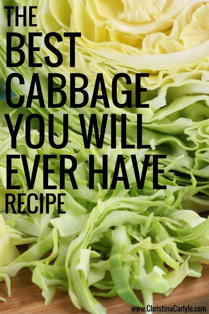 Ready to Eat the Best Cabbage of your Life? This is the Best Cabbage Recipe Ever, from nutritionist Christina Carlyle.