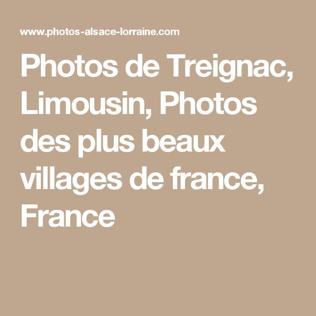 Photos de Treignac, Limousin, Photos des plus beaux villages de france, France