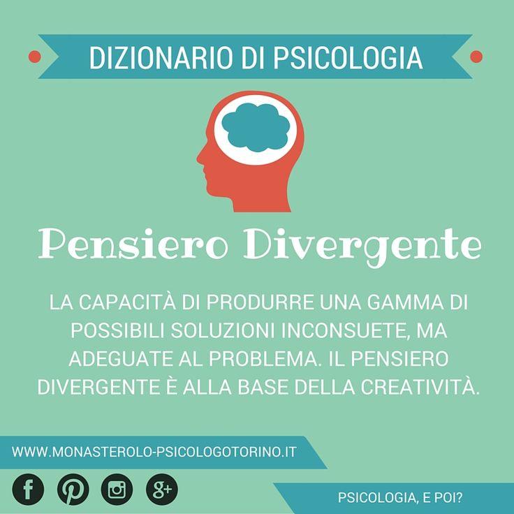 Dizionario di #Psicologia: #PensieroDivergente