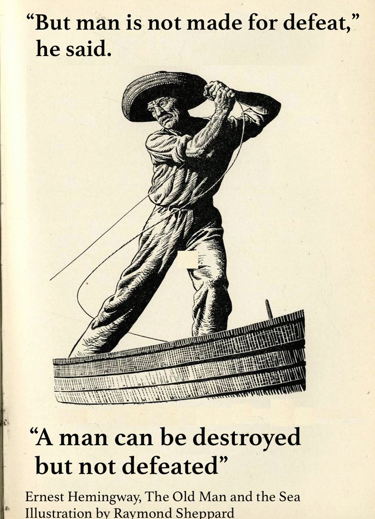 man can be destroyed but not Man can be destroyed but not defeated, these words were fully influenced by two great novels, the old man and the sea by ernest heminguwy which was published in 1952 and moby dick by herman melville in 1852.